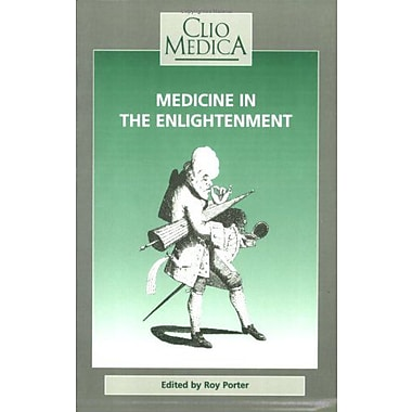 Medicine In The Enlightenmentclio Medicathe Wellcome Institute Series In The History Of Medicine 29, New Book (9789051836011)