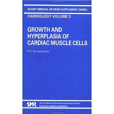 Grwth Hyperplasia Card Muscle Soviet Medical Reviews Supplement Series Cardiology Vol3, New Book (9783718649587)