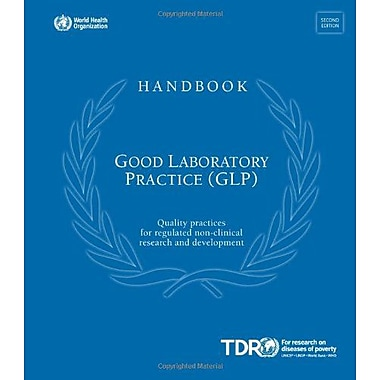 Handbook Good Laboratory Practice Quality Practices For Regulated Non-Clinical Research And Developmen, New Book (9789241547550)