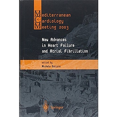 Mediterranean Cardiology Meeting 2003 New Advances In Heart Failure And, New Book (9788847002135)