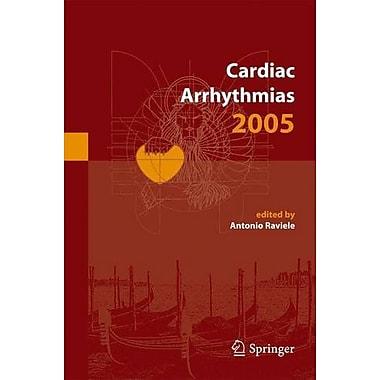 Cardiac Arrhythmias 2005 Proceedings Of The 9Th International Workshop On Cardiac Arrhythmias Venice O, New Book (9788847003705)