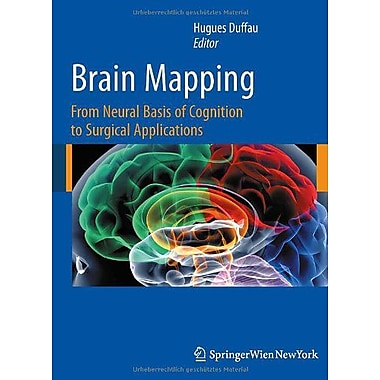 Brain Mapping From Neural Basis Of Cognition To Surgical Applications, New Book (9783709107225)