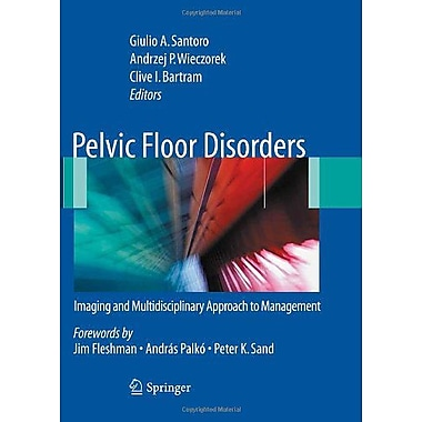 Pelvic Floor Disorders Imaging And Multidisciplinary Approach To Management, New Book (9788847015418)