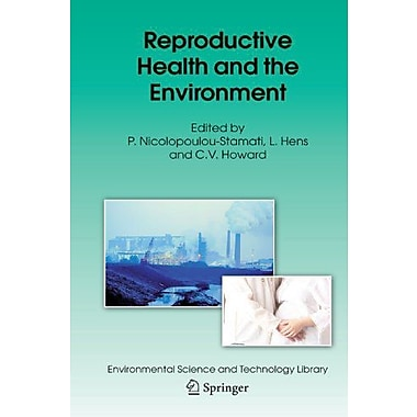 Reproductive Health And The Environment Environmental Science And Technology Library, New Book (9789048172030)