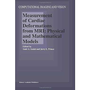 Measurement Of Cardiac Deformations From Mri Physical And Mathematical Models Computational Imaging An, New Book (9789048159192)