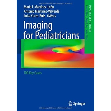 Imaging For Pediatricians 100 Key Cases Imaging For Clinicians, New Book (9783642286285)