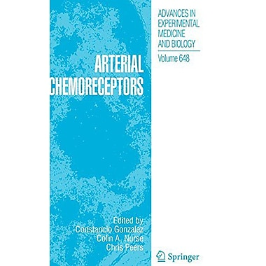 Arterial Chemoreceptors Advances In Experimental Medicine And Biology, New Book (9789048122585)