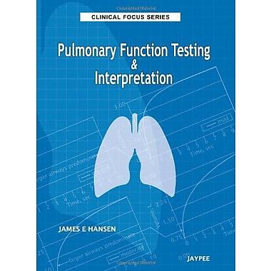 Pulmonary Function Testing Amp Interpretation Clinical Focus, New Book (9789350251058)