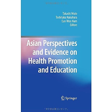 Asian Perspectives And Evidence On Health Promotion And Education, New Book (9784431538882)