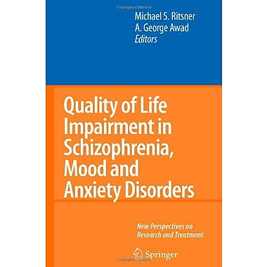 Quality Of Life Impairment In Schizophrenia Mood And Anxiety Disorders New Perspectives On Research An, New Book (9789048174430)