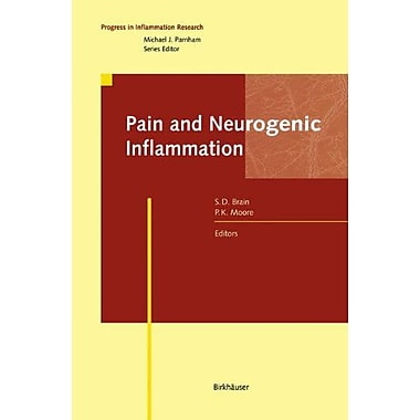 Pain And Neurogenic Inflammation Progress In Inflammation Research, New Book (9783764358754)