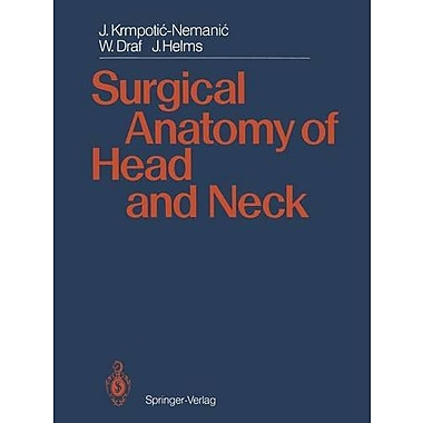 Surgical Anatomy Of Head And Neck, New Book (9783642718144)
