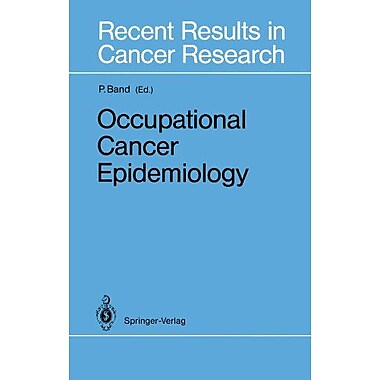 Occupational Cancer Epidemiology Recent Results In Cancer Research, New Book (9783642840708)
