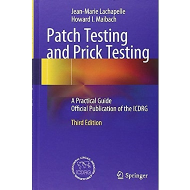 Patch Testing And Prick Testing A Practical Guide Official Publication Of The Icdrg, New Book (9783642254918)