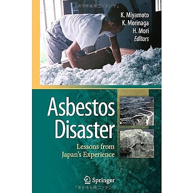 Asbestos Disaster Lessons From Japans Experience, New Book (9784431539148)