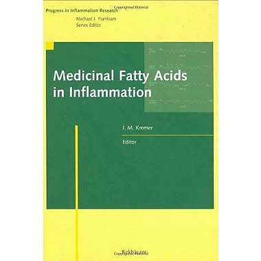 Medicinal Fatty Acids In Inflammation Progress In Inflammation Research, New Book (9783764358549)