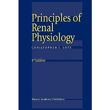 Principles Of Renal Physiology, New Book (9789048153626)