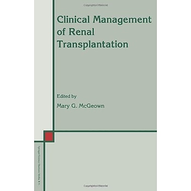 Clinical Management Of Renal Transplantation Developments In Nephrology, New Book (9789048141227)