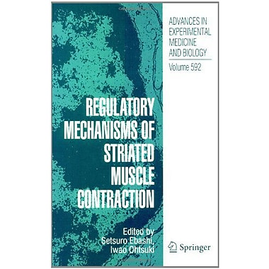 Regulatory Mechanisms Of Striated Muscle Contraction Advances In Experimental Medicine And Biology, New Book (9784431384519)