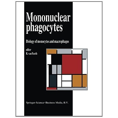 Mononuclear Phagocytes Biology Of Monocytes And Macrophages, New Book (9789048141715)