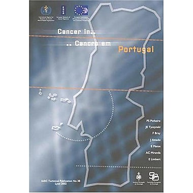 Cancer In Portugal - Cancro Em Portugal Iarc Technical Reports, New Book (9789283224204)