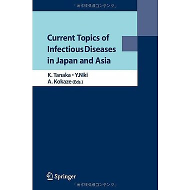 Current Topics Of Infectious Diseases In Japan And Asia, New Book (9784431538738)