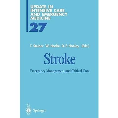 Stroke Emergency Management And Critical Care Update In Intensive Care And Emergency Medicine, New Book (9783642643262)
