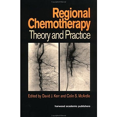 Regional Chemotherapy Theory And Practice, New Book (9789057024368)