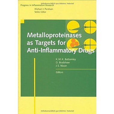 Metalloproteinases As Targets For Anti-Inflammatory Drugs Progress In Inflammation Research, New Book (9783764358563)