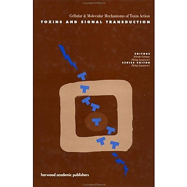 Toxins And Signal Transduction Cellular And Molecular Mechanisms Of Toxin Action, New Book (9789057020780)