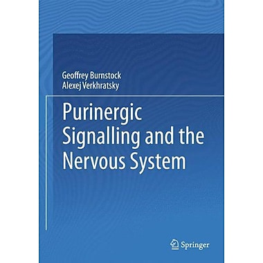 Purinergic Signalling And The Nervous System, New Book (9783642288623)