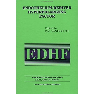 Endothelium-Derived Hyperpolarizing Factor Endothelial Cell Research, New Book (9783718659296)