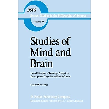 Studies Of Mind And Brain Neural Principles Of Learning Perception Development Cognition And Motor Con, New Book (9789027713605)