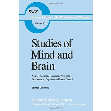 Studies Of Mind And Brain Neural Principles Of Learning Perception Development Cognition And Motor Con, New Book (9789027713599)