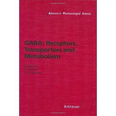 Gaba Receptors Transporters And Metabolism Advances In Pharmacological Sciences, New Book (9783764352844)