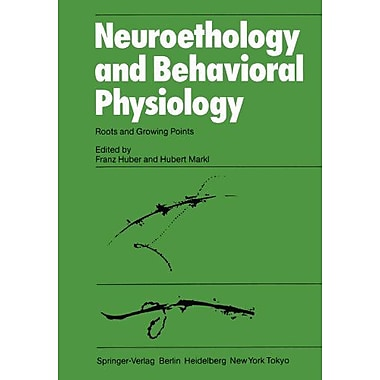 Neuroethology And Behavioral Physiology Roots And Growing Points, New Book (9783642692734)