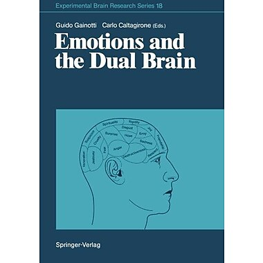Emotions And The Dual Brain Experimental Brain Research Series, New Book (9783642733987)