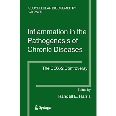 Inflammation In The Pathogenesis Of Chronic Diseases The Cox-2 Controversy Subcellular Biochemistry, New Book (9789048174294)