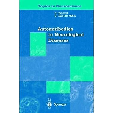 Autoantibodies In Neurological Diseases Topics In Neuroscience, New Book (9788847001190)