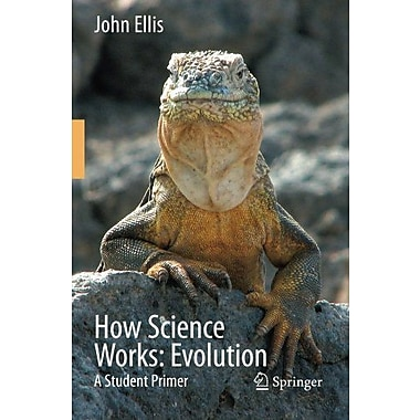 How Science Works Evolution A Student Primer, New Book (9789048131822)