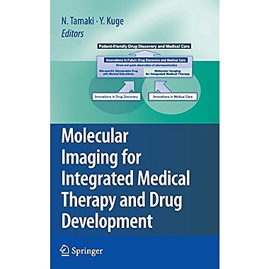 Molecular Imaging For Integrated Medical Therapy And Drug Development, New Book (9784431980735)