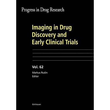 Imaging In Drug Discovery And Early Clinical Trials Progress In Drug Research, New Book (9783764377809)