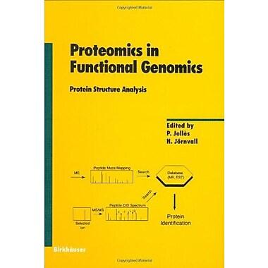 Proteomics In Functional Genomics Protein Structure Analysis Experientia Supplementum, New Book (9783764358853)