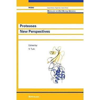 Proteases New Perspectives Molecular And Cell Biology Updates, New Book (9783764357894)