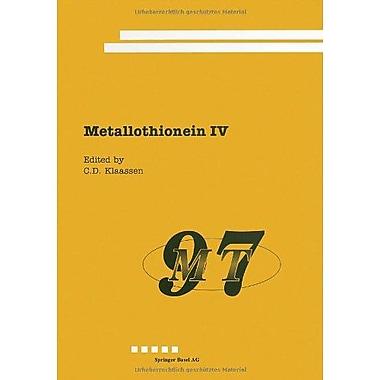 Metallothionein Advances In Life Sciences, New Book (9783764358303)
