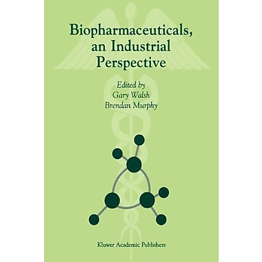 Biopharmaceuticals An Industrial Perspective, New Book (9789048152377)