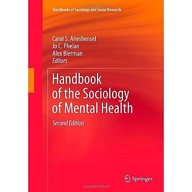 Handbook Of The Sociology Of Mental Health Handbooks Of Sociology And Social Research, New Book (9789400742758)
