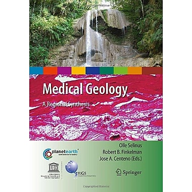 Medical Geology A Regional Synthesis International Year Of Planet Earth, New Book (9789048134298)