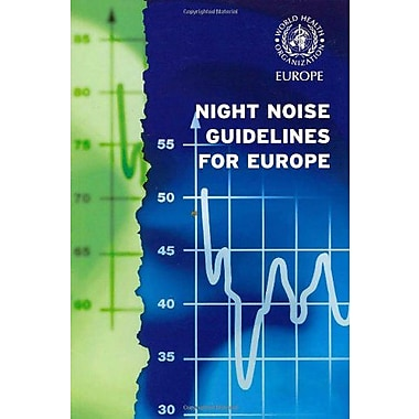 Night Noise Guidelines For Europe A Euro Publication, New Book (9789289041737)