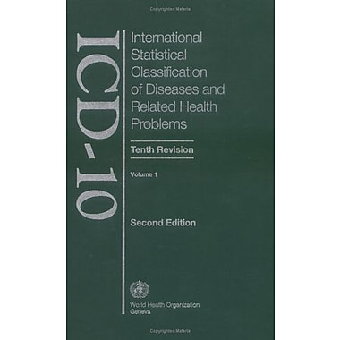 The International Statistical Classification Of Diseases And Health Related Problems Icd-10 Volume 1 T, New Book (9789241546492)